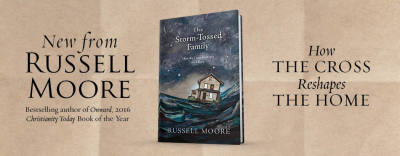 Storm-Tossed Family - Russell Moore (B&H)