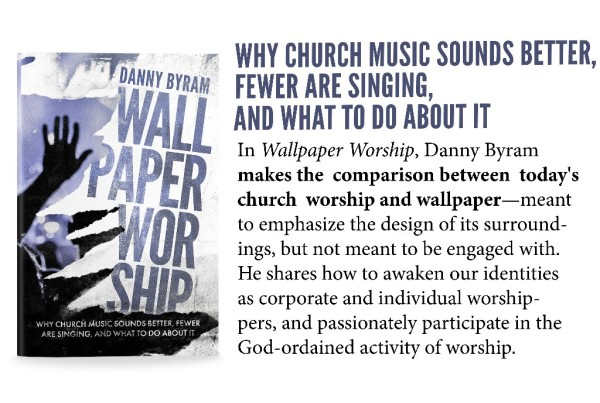 Wallpaper Worship by Danny Byram (CLC)