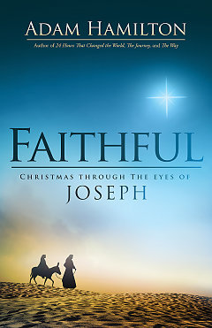 FAITHFUL, CHRISTMAS THROUGH THE EYES OF JOSEPH