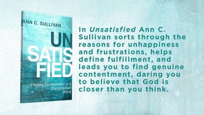 Unsatisfied by Ann C. Sullivan (Abingdon)