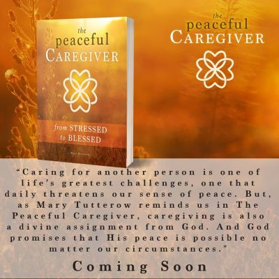 THE PEACEFUL CAREGIVER by Mary Tutterow (Iron Stream/Ascender)