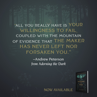 ADORNING THE DARK - Andrew Peterson (B&H)