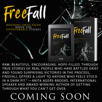 FREEFALL: Holding onto Faith When The Unthinkable Strikes - Rhonda Robinson (Iron Stream)