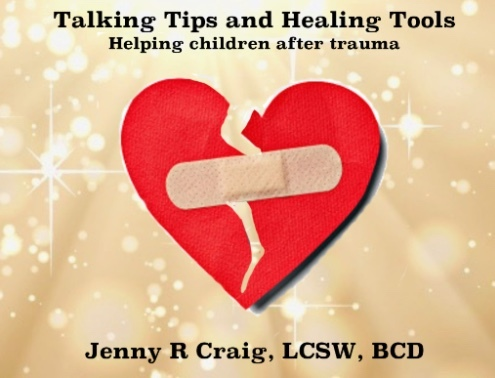 Talking Tips & Healing Tools for Trauma