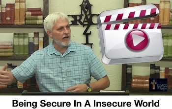 Being Secure in an insecure world.