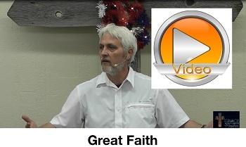 Great Faith!