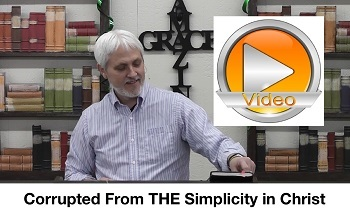 Corrupted From THE Simplicity In Christ