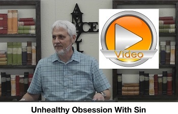 Unhealthy Obsession With Sin