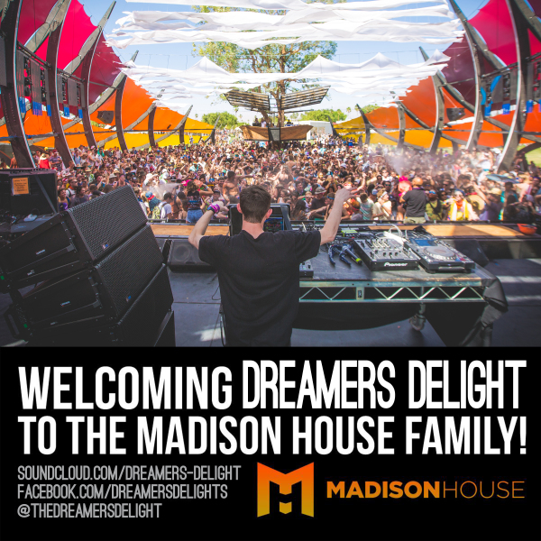 Dreamers Delight joins with Madison House