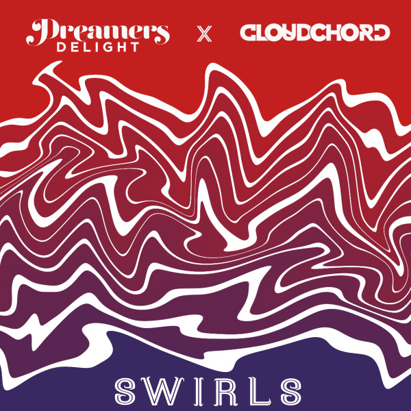 Dreamers Delight & Cloudchord Premiere 'Swirls' via Beautiful Buzzz