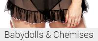 Babydolls and Chemises