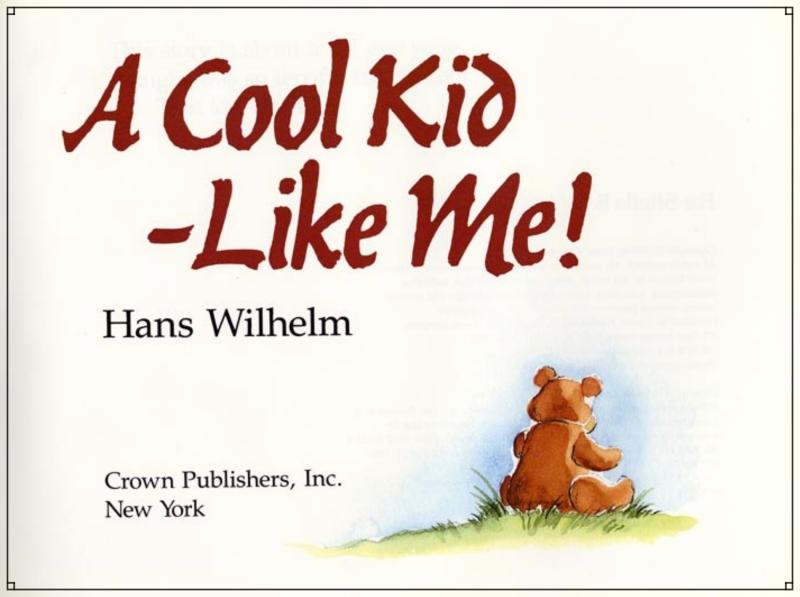 18. ฟรี +++ หนังสือนิทานสำหรับเด็กวัยเตาะแตะ เรื่อง A Cool Kid Like Me