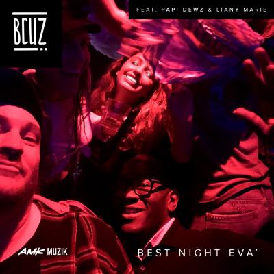 Best Night Eva (Remix)