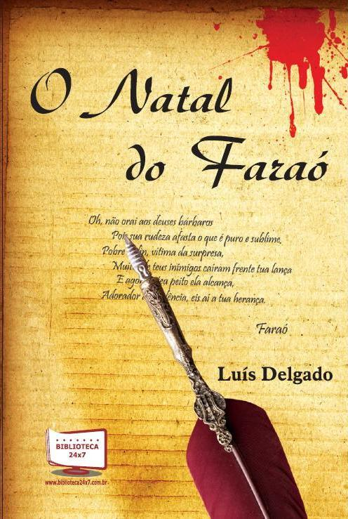 romance policial, brasil, o natal do faraó, luís a. delgado