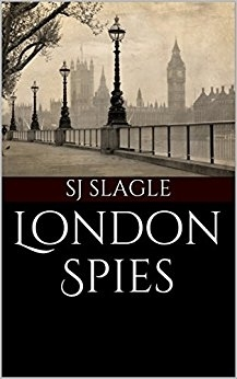London Spies by SJ Slagle