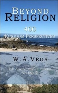Beyond Religion by W.A. Vega