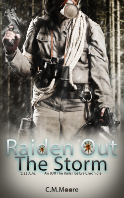 Raiden Out the Storm by C.M. Moore