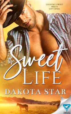 The Sweet Life by Dakota Star