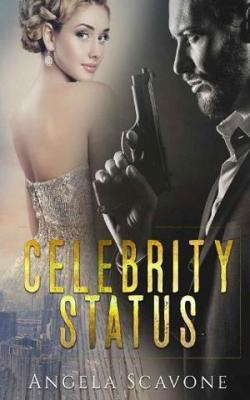 Celebrity Status by Angela Scavone