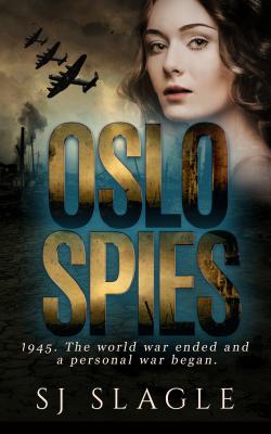 Oslo Spies by SJ Slagle