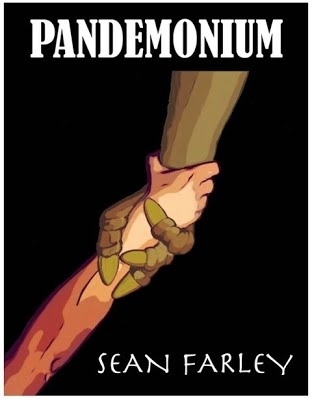 Pandemonium by Sean Farley