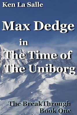 Max Dedge in The Time of the Uniborg by Ken La Salle