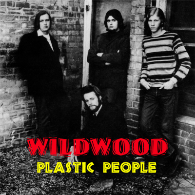 "Wildwood - ""Plastic People"""