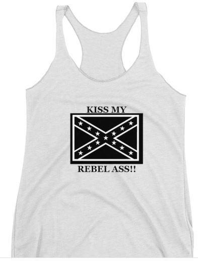 Kiss my Rebel Ass!-Womens