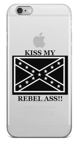 IPhone Case, Kiss my Rebel Ass!