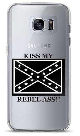 Samsung case..Kiss my Rebel Ass!