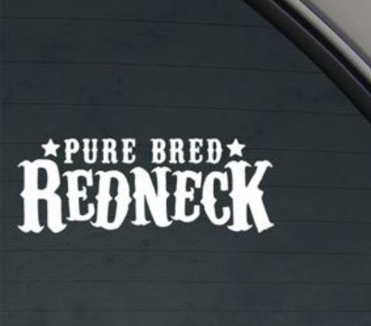 Pure Bred Redneck