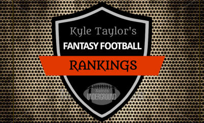 Kyle Taylor's 2018 Fantasy Football Rankings