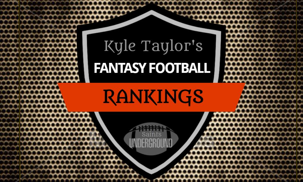 Kyle Taylor's 2018 Fantasy Football Rankings