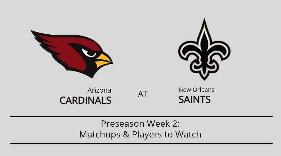Saints vs. Cardinals: Players and matchups to watch