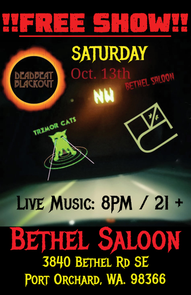 Bethel Saloon - Port Orchard, WA. October 13, 2018