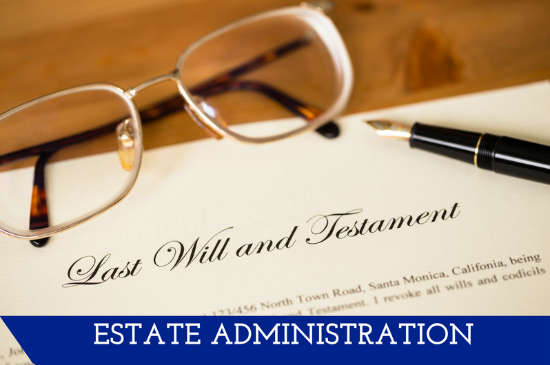 """Image of a closeup of a will and glasses.  A banner at the bottom reads """"Estate Administration."""""""