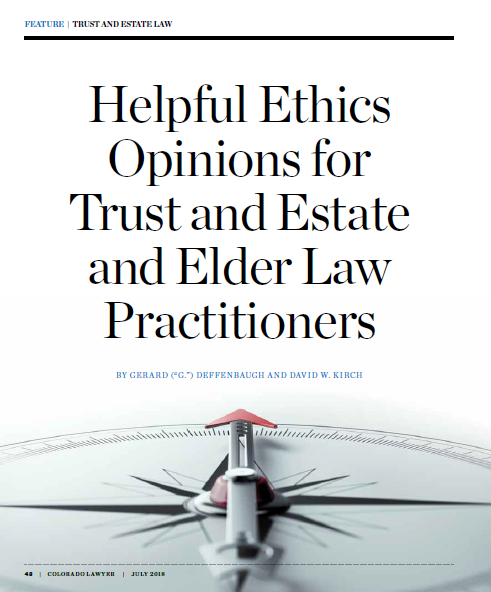 "An image of the article, ""Helpful Ethics Opinions for Trust and Estate and Elder Law Practitioners.""  If clicked on, it will open the article."