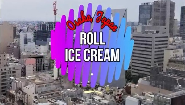 Osaka Japan roll ice cream
