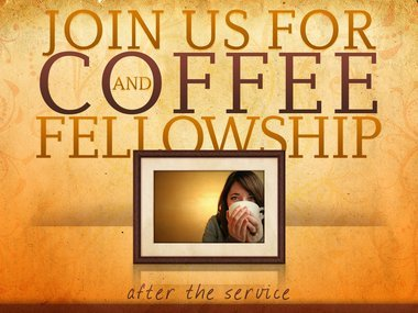 Join us for coffee and fellowship - Sundays @ 9:45am