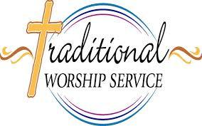 TRADITIONAL SERVICE - SUNDAY'S @ 11am
