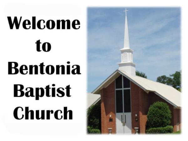 BENTONIA BAPTIST CHURCH