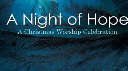 Night of Hope - Adult Contata - This Sunday 11am