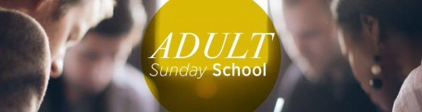Adult Sunday School / Bible Study