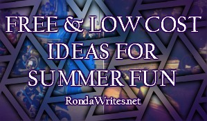 Free and Low Cost Ideas for Summer Time Fun