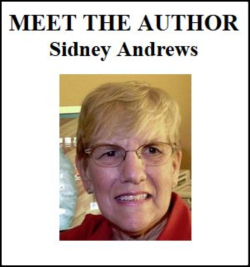 Sidney Andrews is a retired nurse, author and encouragement speaker. Sidney has a BS degree in Psychology, has three grown children, and lives here in Port St. Lucie with Kate, her partner of forty years.