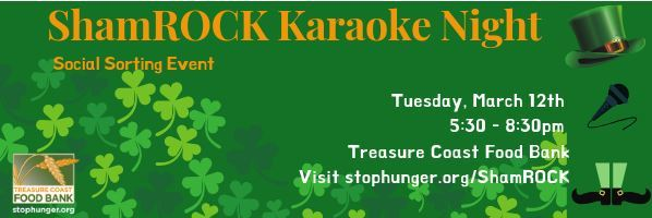 ShamROCK Karaoke Night at the Treasure Coast Food Bank
