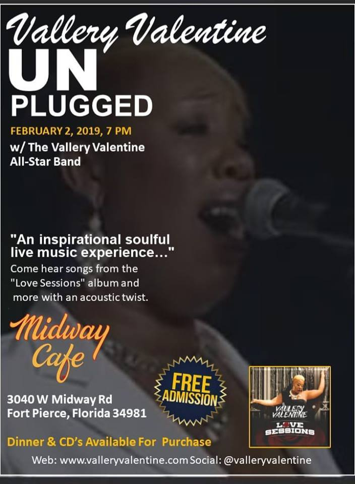 Vallery Valentine Unplugged at Midway Cafe / Food 4 The Spirit