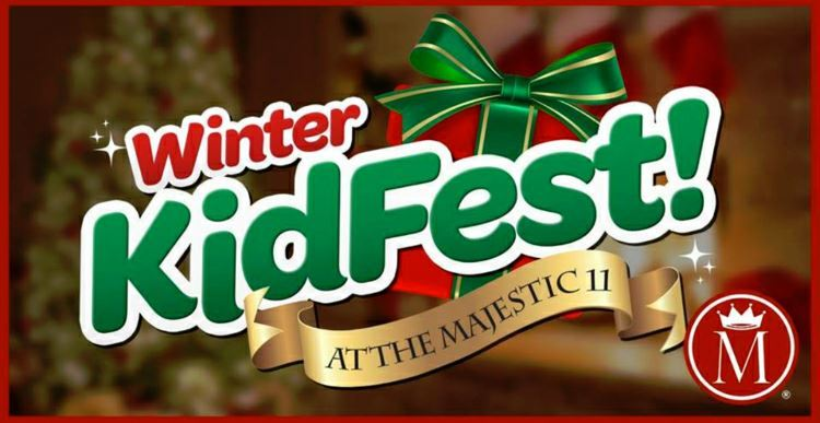 Winter KidFest at The Majestic 11