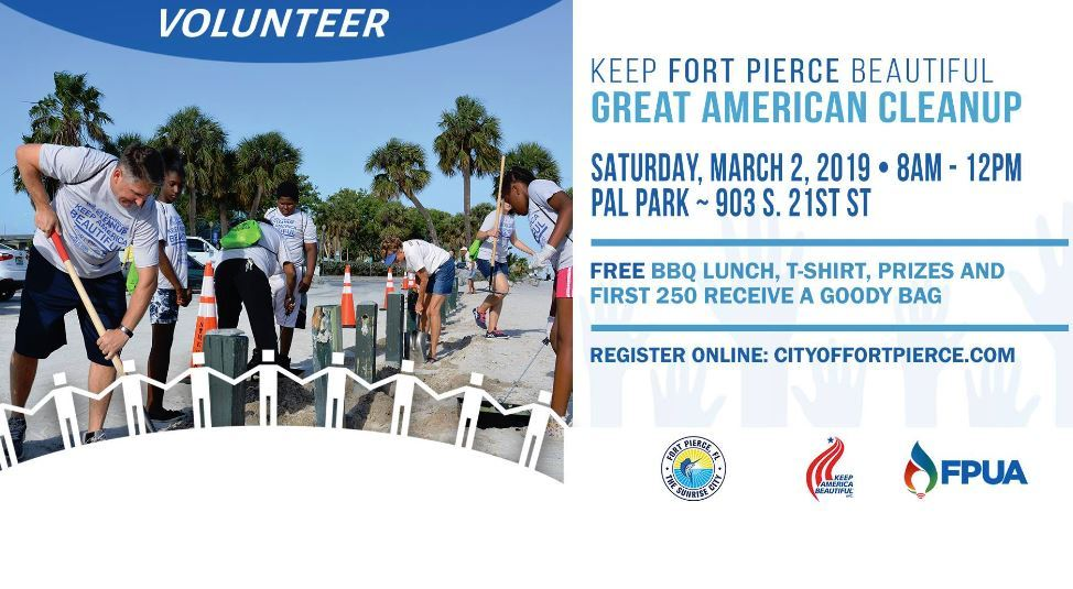 Great American Cleanup - Keep Fort Pierce Beautiful at PAL Fort Pierce
