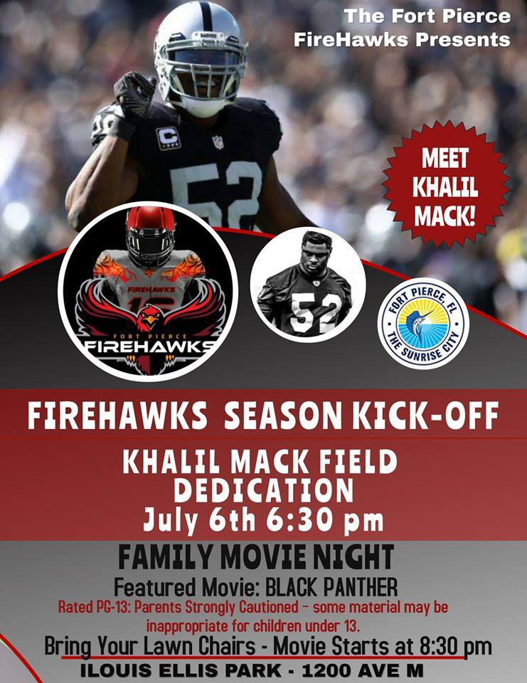 Fort Pierce Firehawks Season Kick-Off & Khalil Mack Field Dedication